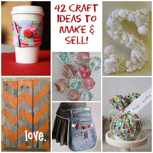 42 craft ideas that are easy to make and sell for Diy project ideas to sell