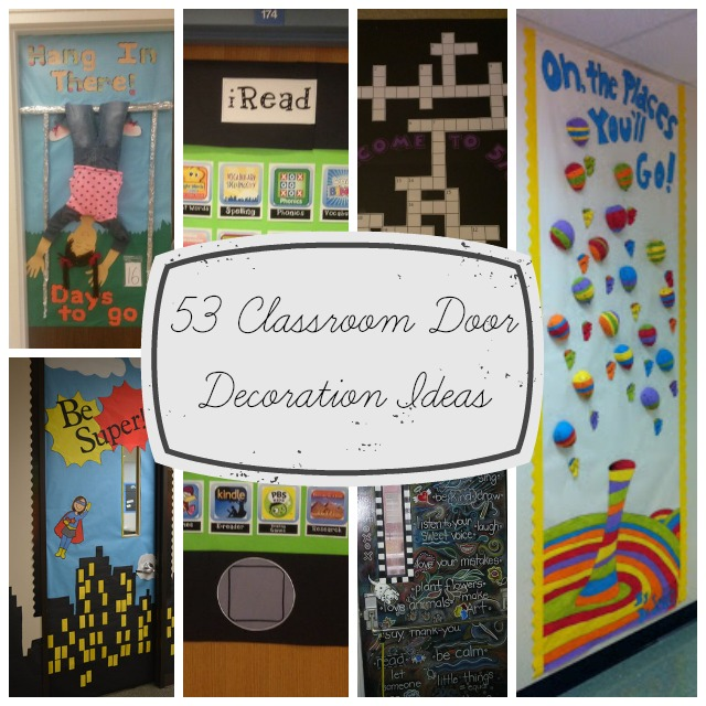 53 classroom door decoration projects for teachers for Back to school decoration ideas for teachers