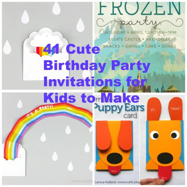 41 Printable Birthday Party Cards Invitations for Kids to Make – Homemade Birthday Invitation Ideas