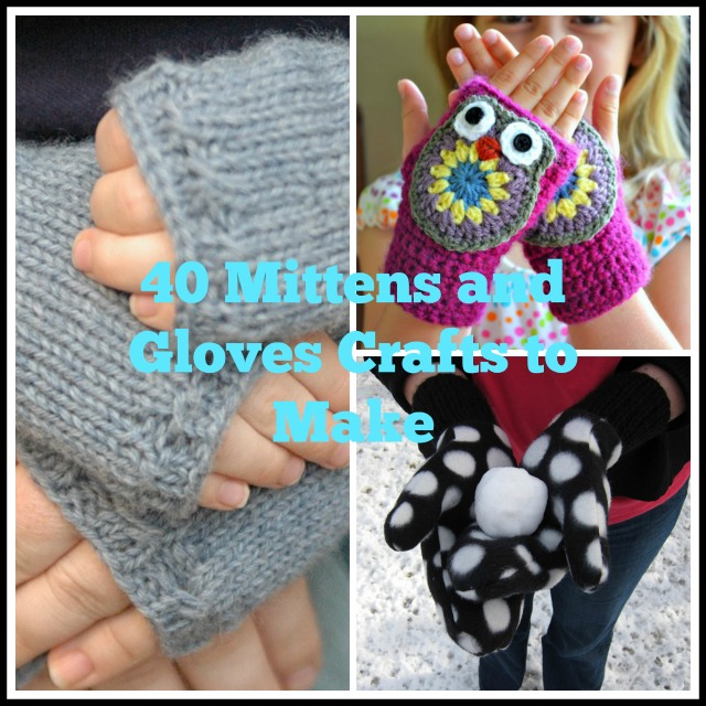 40 Mittens Gloves DIY to Make