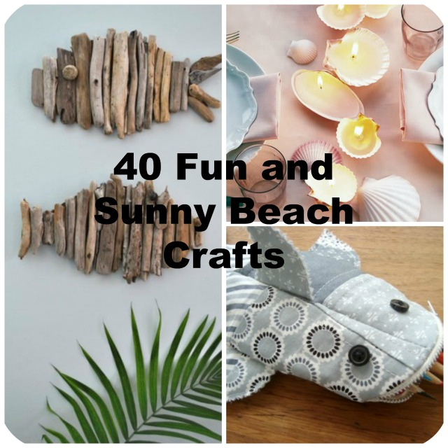 40 Easy Beach Craft Ideas To Make This Summer