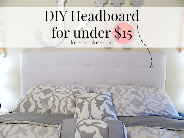 diy headboard under 15 - Diy Bedroom Decorating