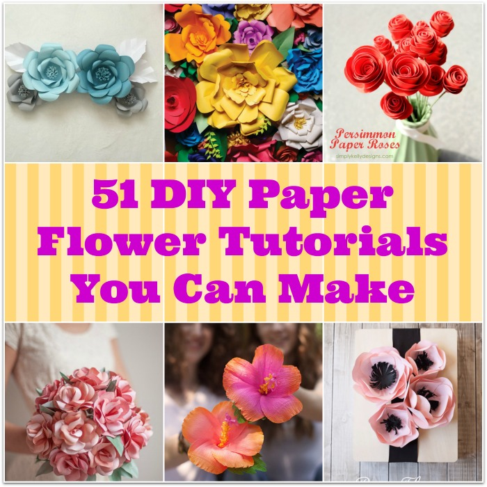 51 DIY Paper Flower Tutorials You Can Make BigDIYIdeascom