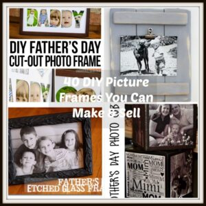 40 DIY Picture Frames You Can Make & Sell