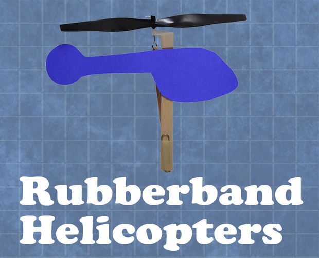 Rubberband Helicopters step by step