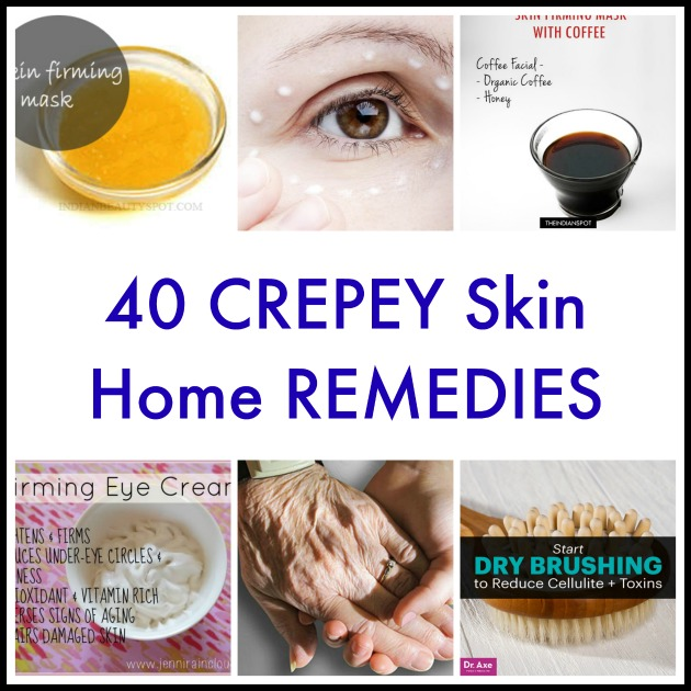 40 Crepey Skin Home Remedies