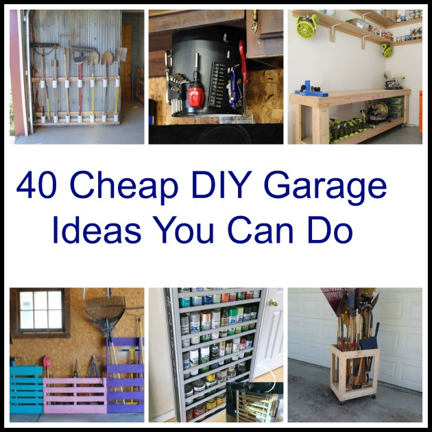 40 cheap diy garage storage ideas you can do Cheap home storage ideas