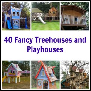 40 Fancy Treehouses and Playhouses