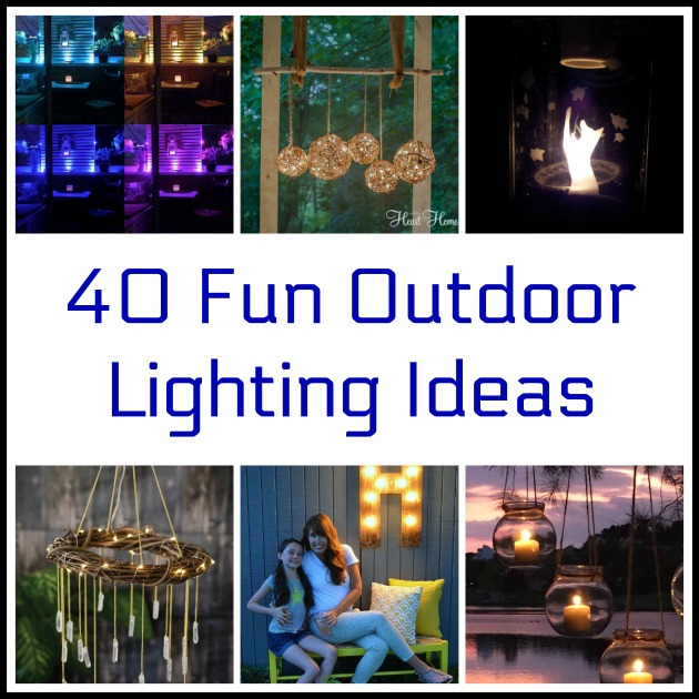 40 Fun Outdoor Lighting Ideas