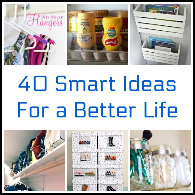 Life Hacks How To Declutter For A Better Life: 40 Smart Ideas & Hacks For A Better Life