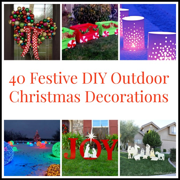 40diyoutdoorchristmasdecorations Diy outside christmas decorating ideas