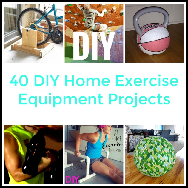 Diy Fitness Equipment Cleaner: 40 DIY Home Exercise Equipment Projects