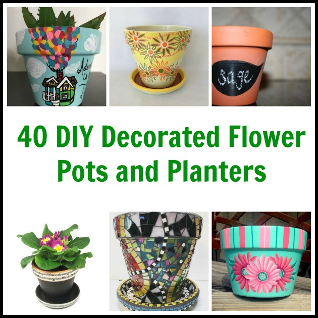 40 Diy Decorated Flower Pots And Planters