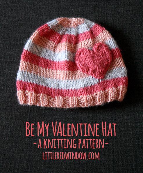 Be My Valentine Heart Hat Knitting Pattern Little Red Window