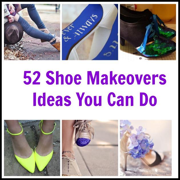 a96e77f96 52 Shoe Makeovers – Ideas You Can Do