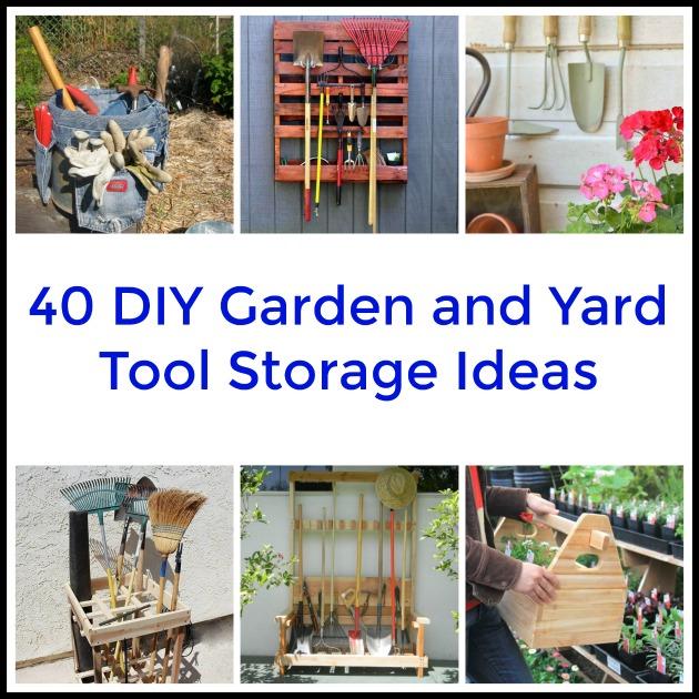 40 Diy Home Decor Ideas: 40 DIY Garden And Yard Tool Storage Ideas