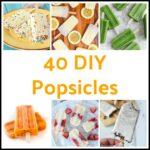 40 DIY Popsicles